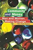 Community and Money, Mary-Beth Raddon, 155164214X