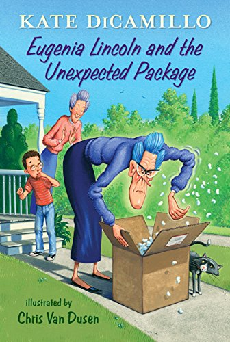Eugenia Lincoln and the Unexpected Package: Tales from Deckawoo Drive, Volume Four (Francine Poulet Meets The Ghost Raccoon Reading Level)