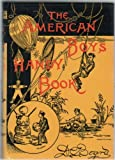 The American Boys Handy Book