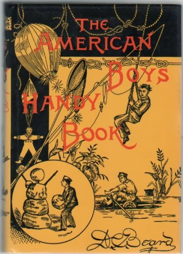 The American Boys Handy Book by Tuttle Publishing