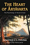 The Heart of Aryavarta, Lawrence J. L. Dundas, 1932490817