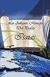 Los Antiguos Mensajes Del Profeta IsaíAs en Verdades ContemporáNeas, Eleazar Barajas, 1463329709