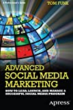 Advanced Social Media Marketing, Tom Funk, 1430244070