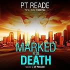 Marked for Death Hörbuch von PT Reade Gesprochen von: Jay Prichard