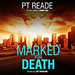 Marked for Death | PT Reade