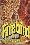 Firebird, William Marchant and Random House Value Publishing Staff, 0517539225