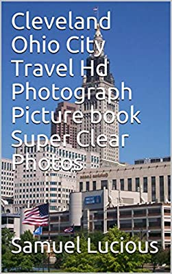 Cleveland Ohio City Travel Hd Photograph Picture book Super Clear Photos