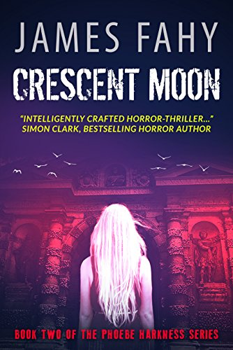 Crescent Moon (Phoebe Harkness Book 2) -