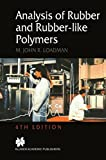 img - for Analysis of Rubber and Rubber-like Polymers book / textbook / text book