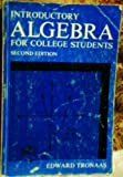 Introductory Algebra for College Students, Tronaas, Edward M., 084032314X