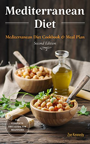 Mediterranean Diet: The Essential Mediterranean Diet Cookbook for Beginners - with Over 60 Recipes & 14 Day Diet Meal Plan by Zoe Kennedy