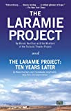 Front cover for the book The Laramie Project by Moisés Kaufman