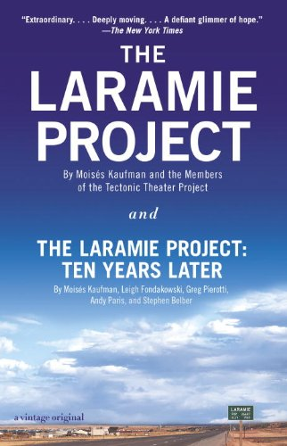 The Laramie Project and The Laramie Project: Ten Years Later PDF