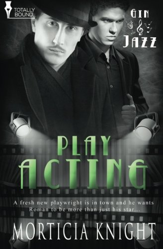 Play Acting (Gin & Jazz) (Volume 7)