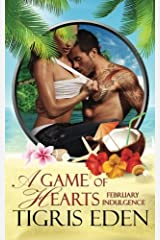 A Game of Hearts: A February Indulgence Paperback
