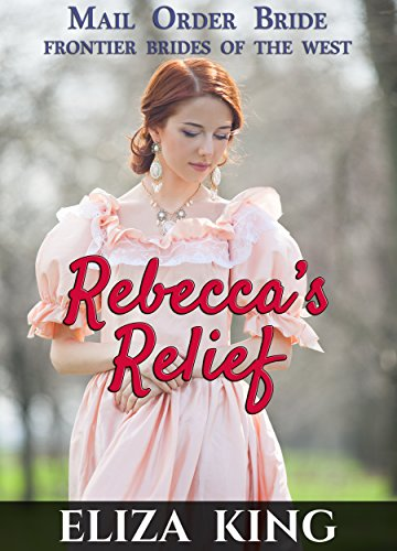 MAIL ORDER BRIDE Rebeccas Western ebook product image