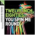 You Spin Me Round / Various