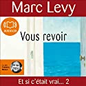 Vous revoir Audiobook by Marc Levy Narrated by Frédéric Meaux
