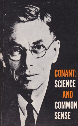 Science And Common Sense by James B. Conant