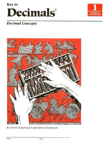Key to Decimals, Book 1: Decimal Concepts (KEY TO...WORKBOOKS)