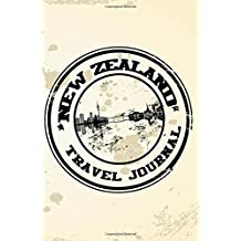 New Zealand Travel Journal: Blank Lined Vacation Holiday Notebook