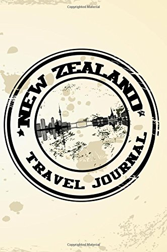 New Zealand Travel Journal: Blank Travel Notebook (6x9), 108 Lined Pages, Soft Cover (Blank Travel Journal)(Travel Journals To Write In)(Travel Stamp)