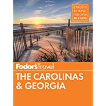 Fodor's The Carolinas & Georgia (Full-color Travel Guide Book 22)