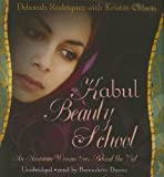 Front cover for the book Kabul Beauty School: An American Woman Goes Behind the Veil by Deborah Rodriguez