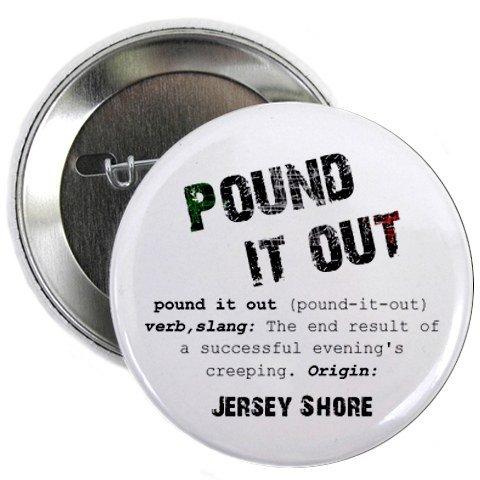 Pound it out