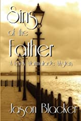 Sins of the Father (A Lady Marmalade Mystery) (Volume 6) Paperback