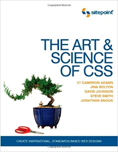 The Art and Science of CSS: Create Inspirational, Standards-Based