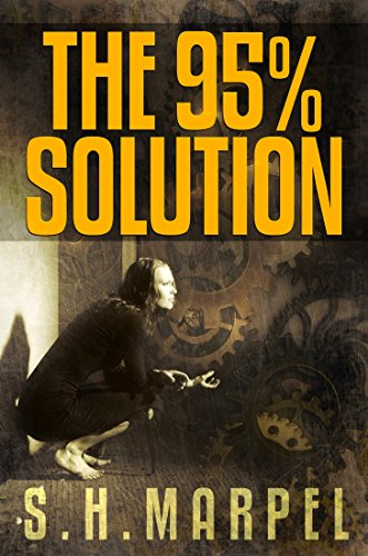 The 95% Solution (Ghost Hunters Mystery-Detective Book 12) by [Marpel, S. H.]