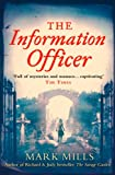 Front cover for the book The Information Officer by Mark Mills
