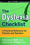 The Dyslexia Checklist, Sandra F. Rief and Judith Stern, 047042981X