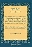 Amazon / Forgotten Books: Descriptive Catalogue of Hyacinths, Tulips, Crocus, Narcissus, Lilies, and Other Bulbous Flower Roots, with a Choice Selection of Winter Blooming . Seed Grower, Florist and Importer, Washi (John Saul)