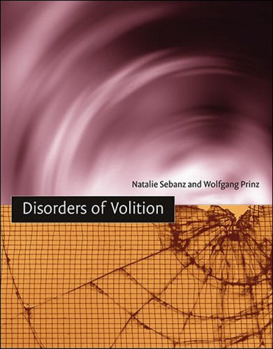 Disorders of Volition (A Bradford Book)