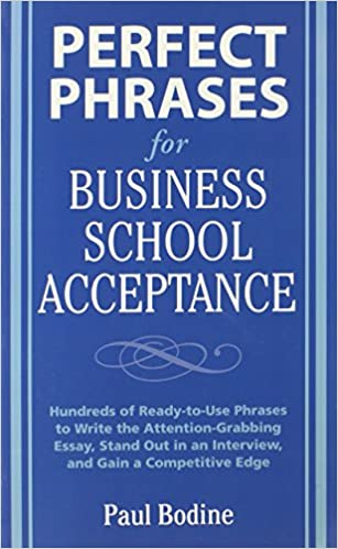 Download E Books Perfect Phrases For Business School Acceptance