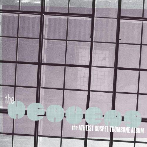The Heavens: The Atheist Gospel Trombone Album