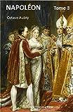 Napoléon (Illustré) Tome 3 (French Edition)