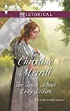 The Truth about Lady Felkirk, Christine Merrill, 0373298056