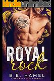 Royal Rock: A Bad Boy Royal Romance