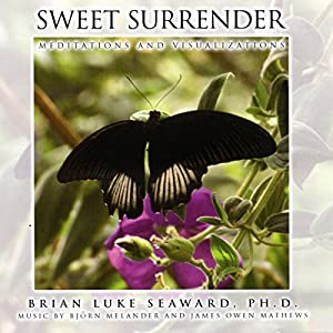 Sweet Surrender: Meditations and Visualizations Audiobook