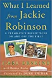 What I Learned from Jackie Robinson, Carl Erskine and Burton Rocks, 0071450858