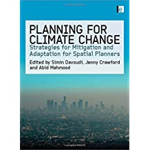 Planning for Climate Change: Strategies for Mitigation and Adaptation for Spatial Planners
