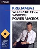Kris Jamsa's WordPerfect for Windows Power Macros, Kris A. Jamsa, 0471571202
