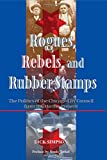 Rogues, Rebels, And Rubber Stamps: The Politics Of The Chicago City Council, 1863 To The Present (Urban Policy Challenges)