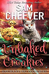 Unbaked Croakies (Enchanting Inquiries Book 1)