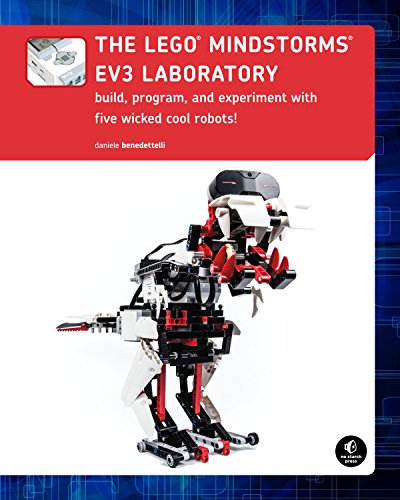 The LEGO MINDSTORMS EV3 Laboratory: Build, Program, and Experiment with Five Wicked Cool Robots by No Starch Press