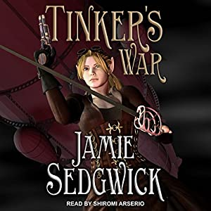 Download audiobook Tinker's War: Tinkerer's Daughter Series, Book 2