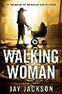 Walking Woman (Gratis Book 2)